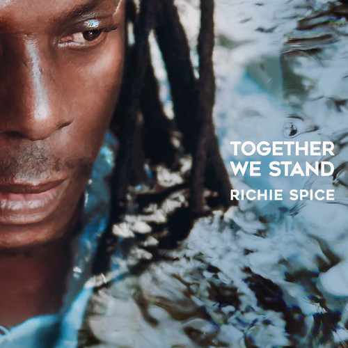 Together We Stand - Richie Spice