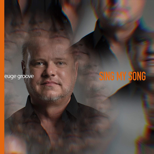 Sing My Song - Euge Groove