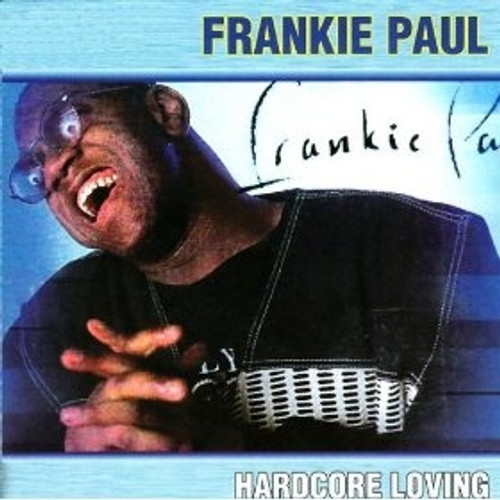 Hardcore Loving - Frankie Paul (LP)