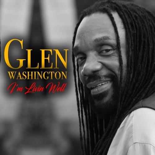 I'm Livin Well - Glen Washington