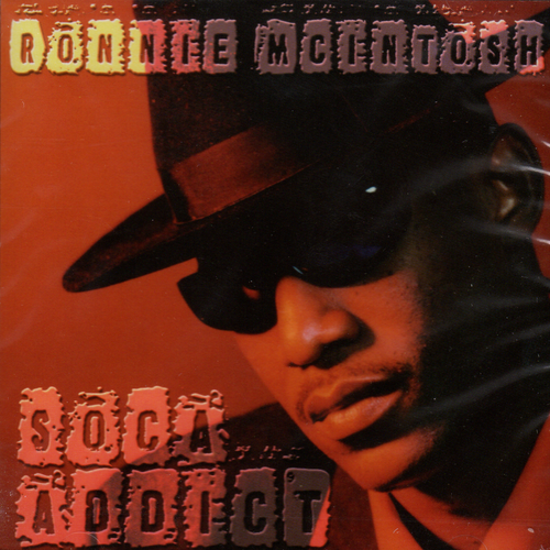 Soca Addict - Ronnie Mcintosh