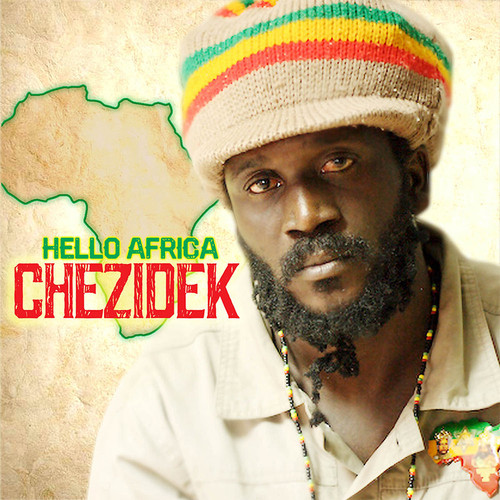 Hello Africa - Chezidek