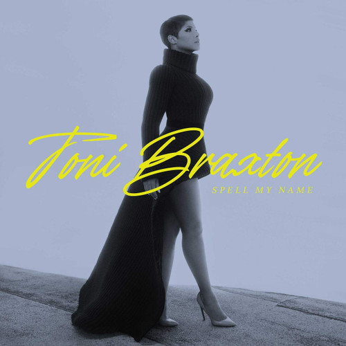 Spell My Name - Toni Braxton