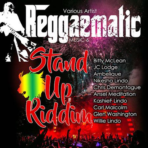 Reggaematic 6: Stand Up Riddim - Various Artists