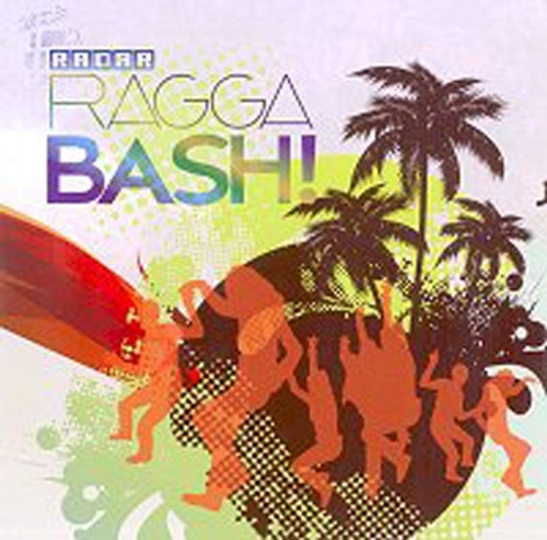 Radar Ragga Bash - Various Artists