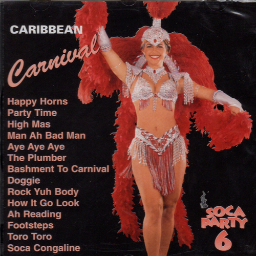 Caribbean Carnival Soca Party Vol. 6 - Various Artists