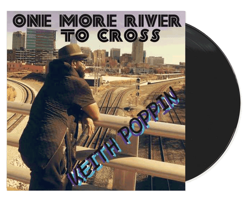 One More River To Cross - Keith Poppin (LP)