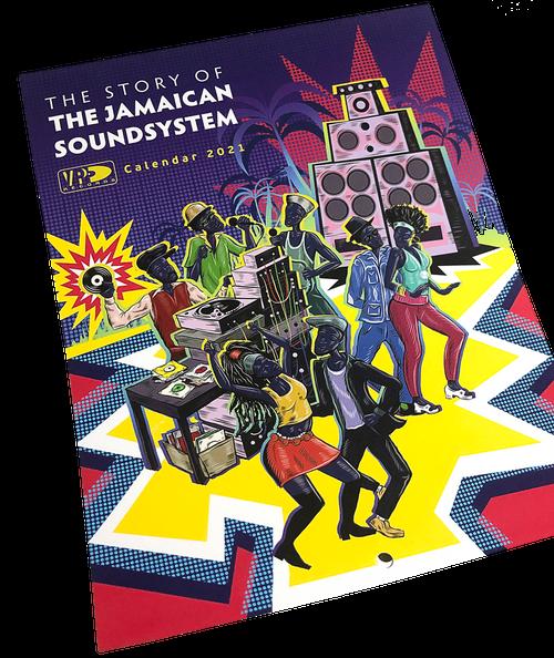 The Story Of: The Jamaican Soundsystem - VP 2021 Calendar