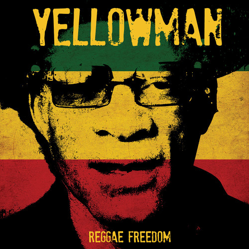 Reggae Freedom - Yellowman