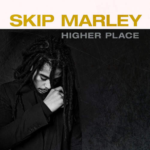 Higher Place - Skip Marley