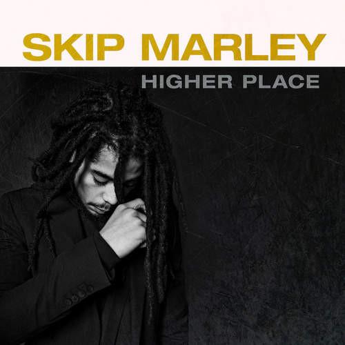Higher Place - Skip Marley