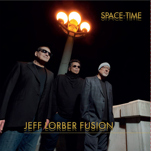 Space-time - Jeff Lorber Fusion