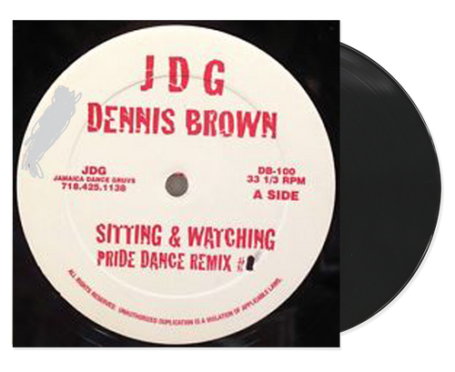 Sitting & Watching (Pride Dance Remix) - Dennis Brown (12 Inch Vinyl)