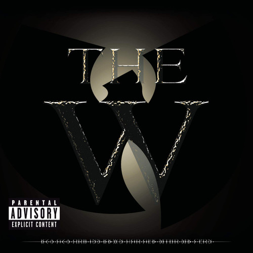 The W - Wu Tang Clan
