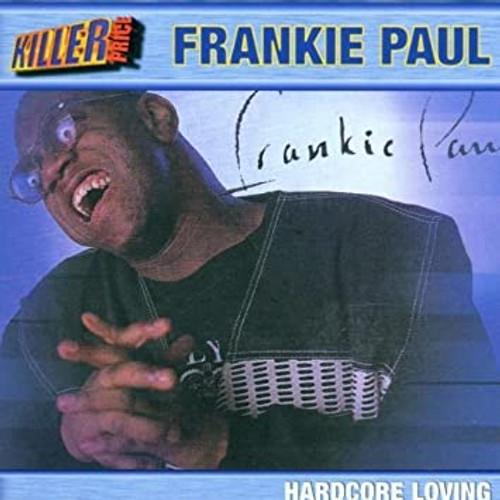 Hardcore Loving - Frankie Paul