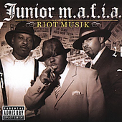 Riot Musik (Parental Advisory Explicit Content) - Junior M.a.f.i.a