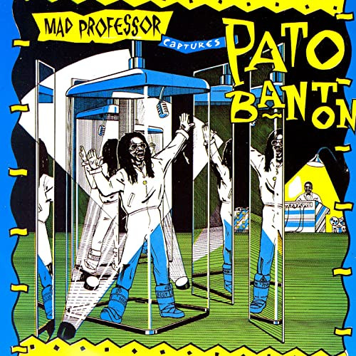 Mad Professor Captures Pato Banton - Pato Banton