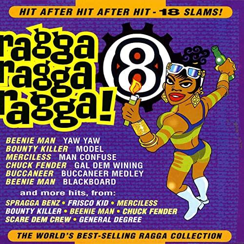 Ragga Ragga Ragga 8 - Various Artists