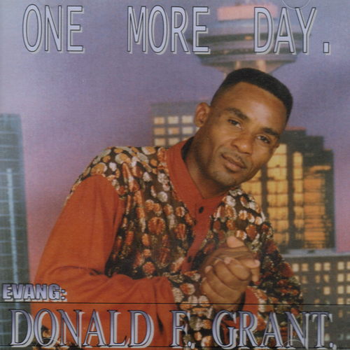 One More Day - Grant Donald