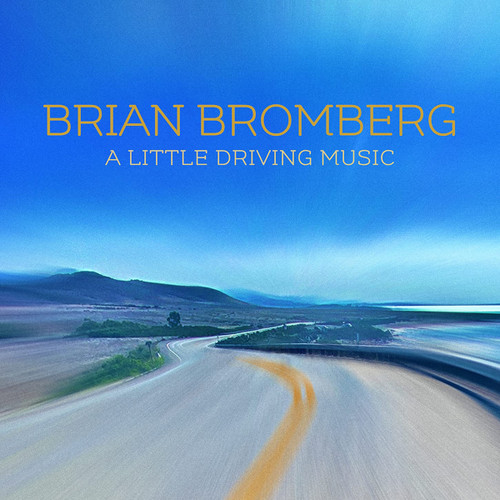 A Little Driving Music - Brian Bromberg