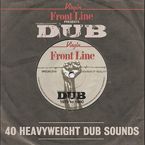 Front Line Presents Dub: 40 Heavyweight Dub Sounds - Front Line Presents