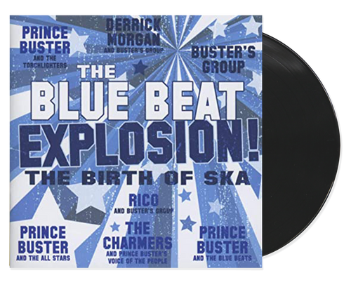 The Blue Beat Explosion - Prince Buster And The All Stars (LP)