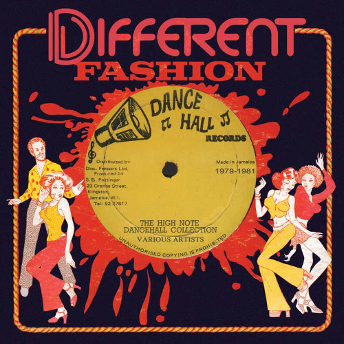 Different Fashion: - The High Note Dancehall Collection