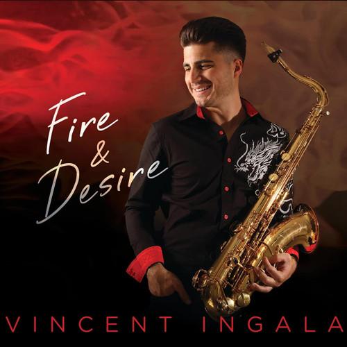 Fire & Desire - Vincent Ingala