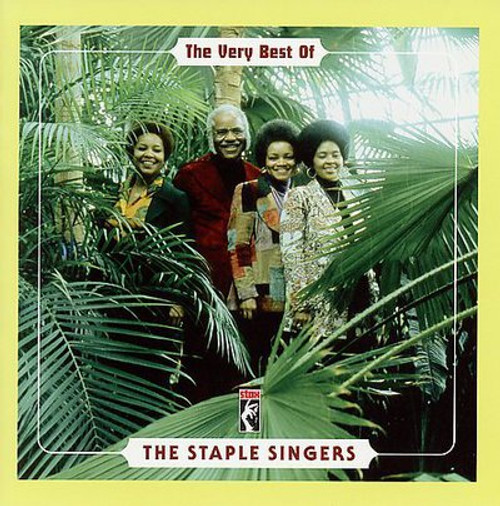 The Very Best Of The Staple Singers - The Staple Singers