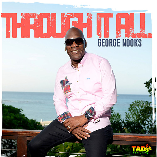 Through It All - George Nooks