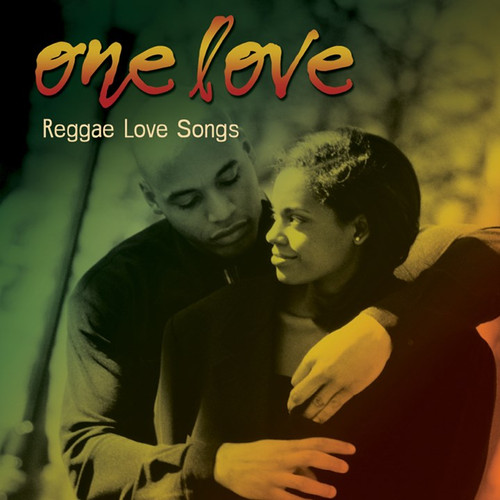 One Love: Reggae Love Songs - Various Artists