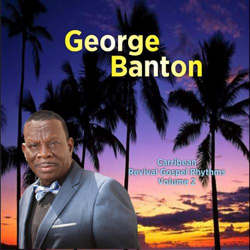 Caribbean Revival Gospel Rhythms Vol.2 - George Banton