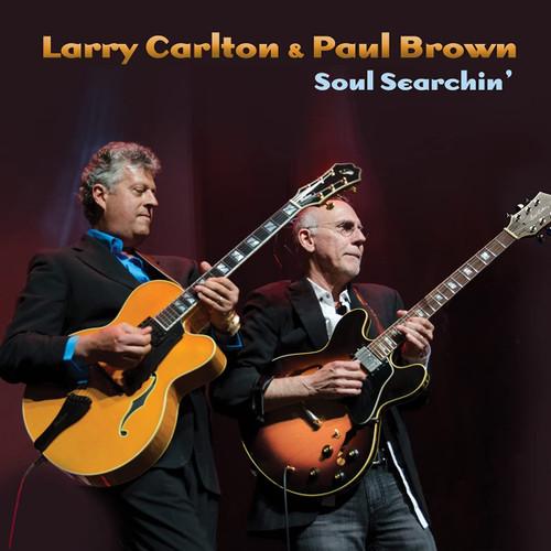 Soul Searchin -  Larry Carlton & Paul Brown