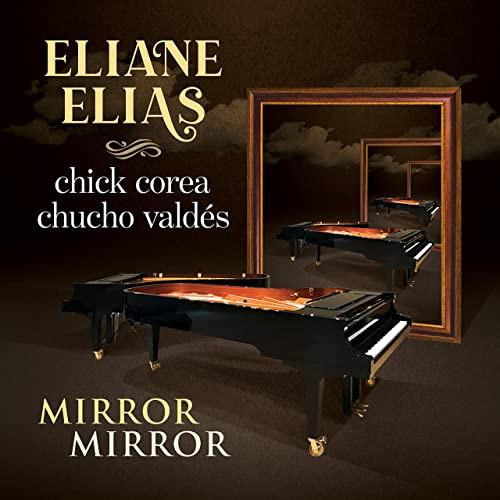 Mirror Mirror - Eliane Elias