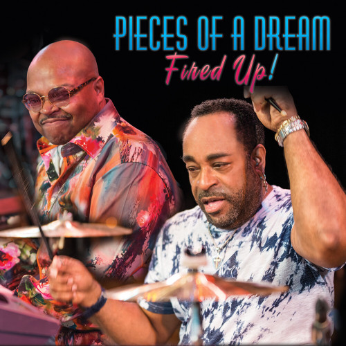 Fired Up !  - Pieces Of A Dream
