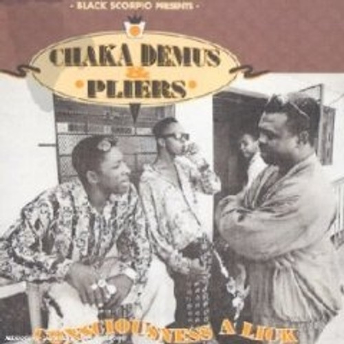 Consciousness A Lick - Chaka Demus And Pliers