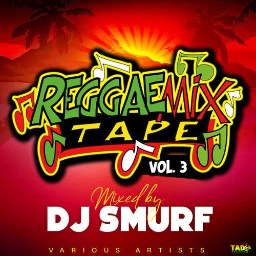 Reggae Mixtape Vol. 3 - Various Artists