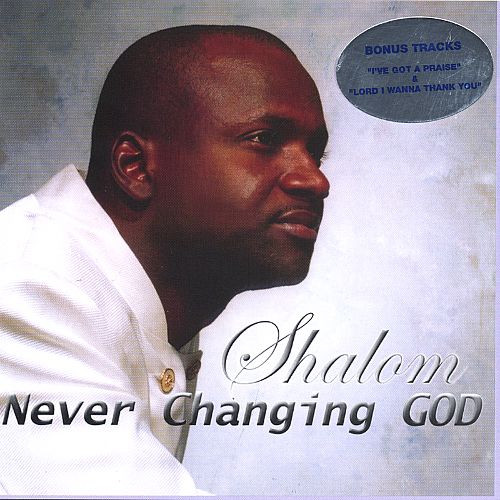 Never Changing God - Shalom