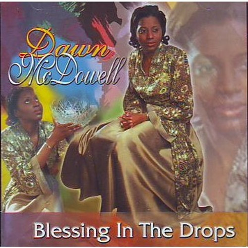 Blessing In The Drops - Dawn Mcdowell