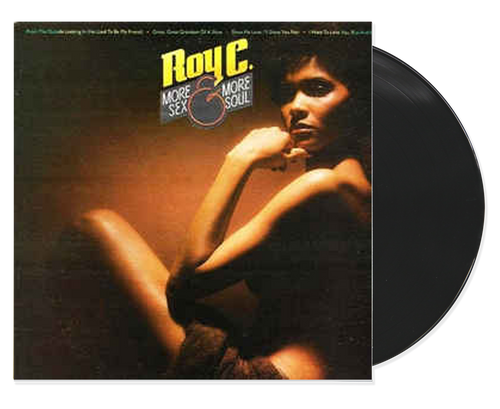 More Sex And More Soul - Roy C (LP)