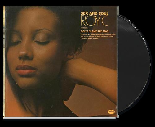 Sex And Soul - Roy C (LP)
