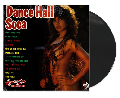 Dancehall Soca - Byron Lee & The Dragonaires (LP)
