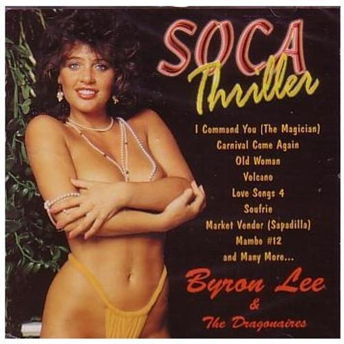 Soca Thriller - Byron Lee & The Dragonaires