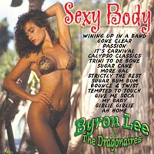 Sexy Body - Byron Lee & The Dragonaires