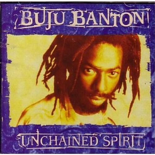 Unchained Spirit - Buju Banton