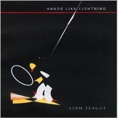 Hands Like Lightening - Liam Teague