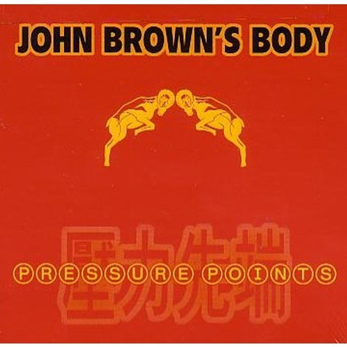 Pressure Points - John Brown's Body