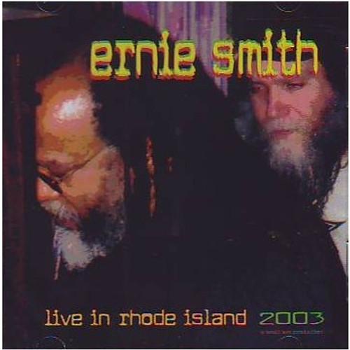 Live In Rhode Island 2003 - Ernie Smith