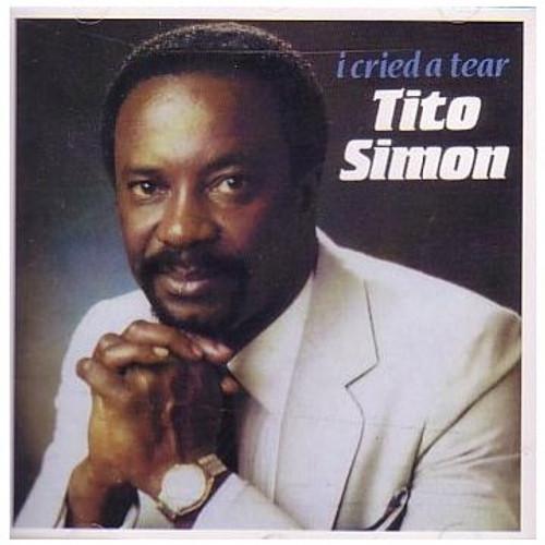 I Cried A Tear - Tito Simon