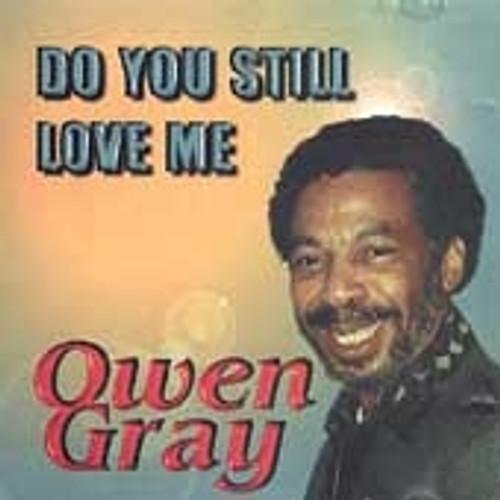 Do You Still Love Me - Owen Gray